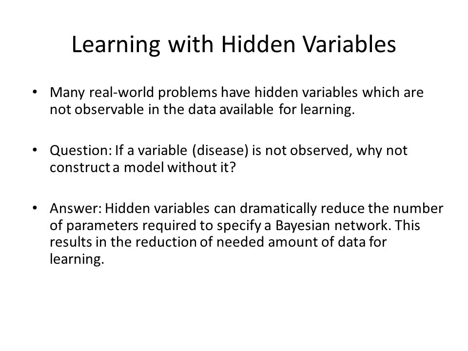Learning with Hidden Variables