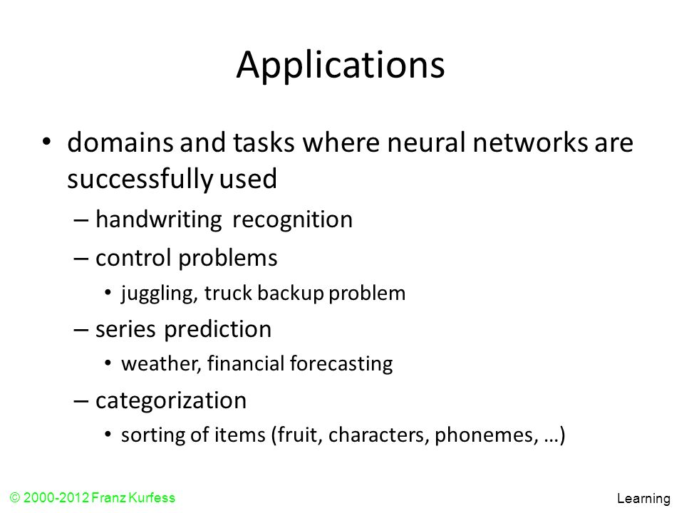 Applications domains and tasks where neural networks are successfully used. handwriting recognition.