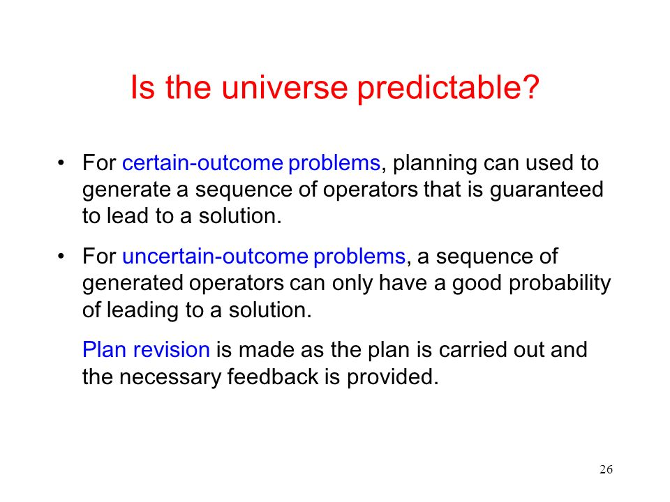 Is the universe predictable