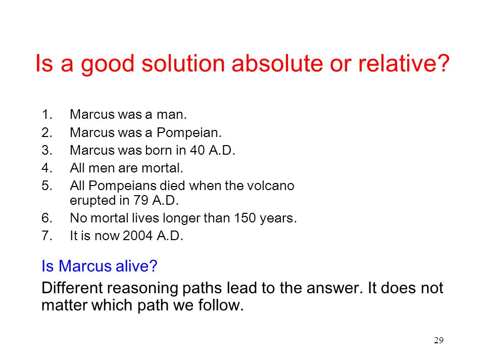 Is a good solution absolute or relative