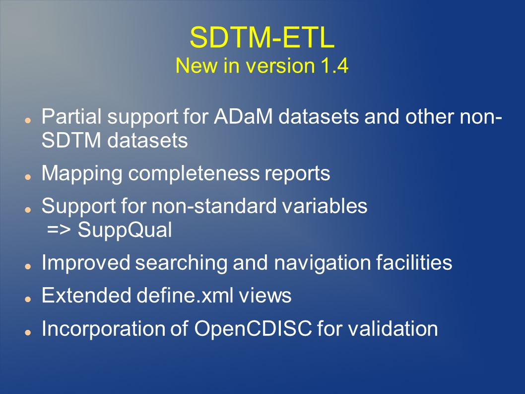 SDTM-ETL New in version 1.4