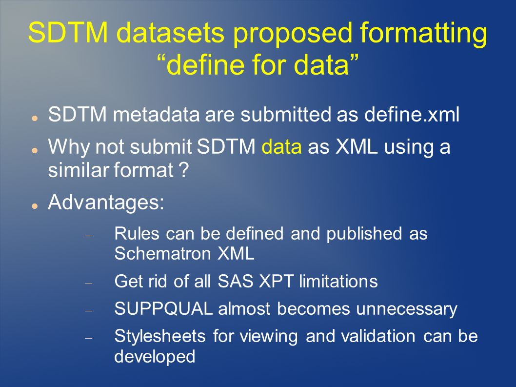 SDTM datasets proposed formatting define for data