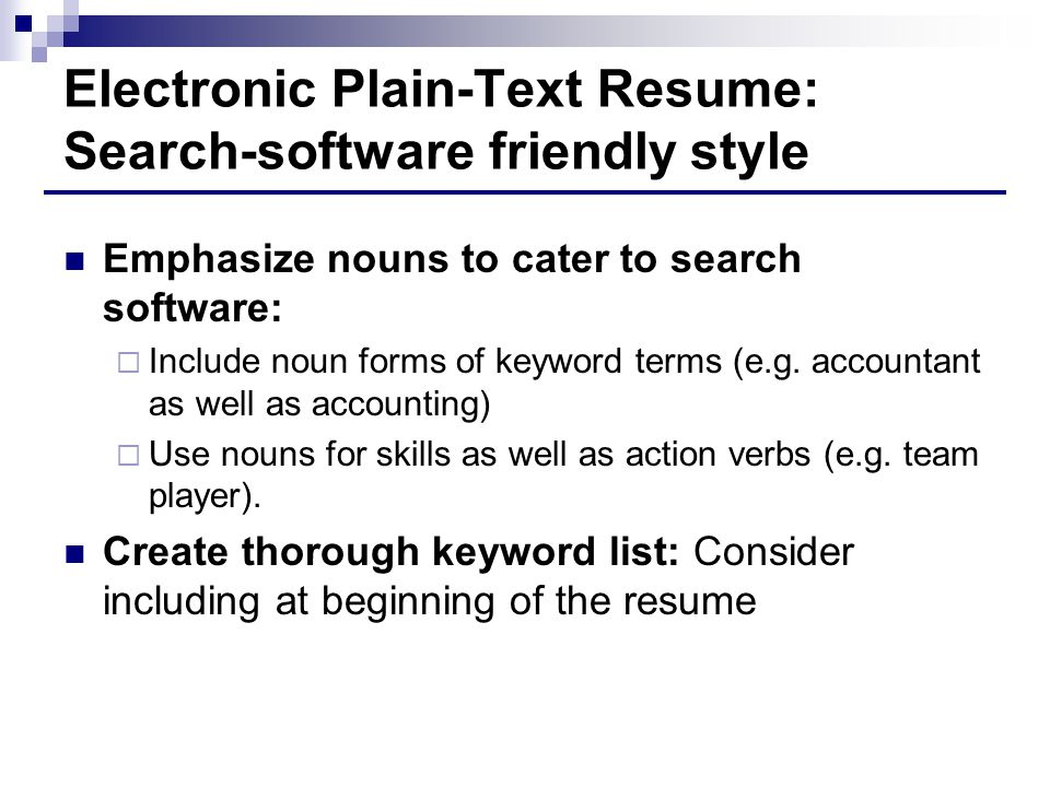 electronic plain text resume search software friendly style