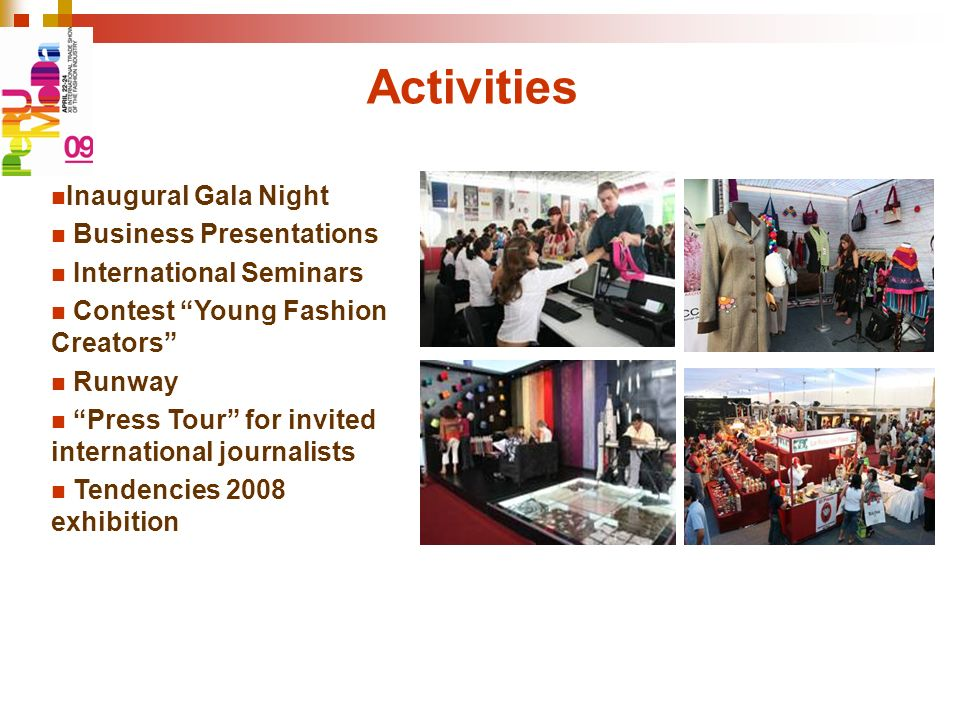 Activities Inaugural Gala Night Business Presentations