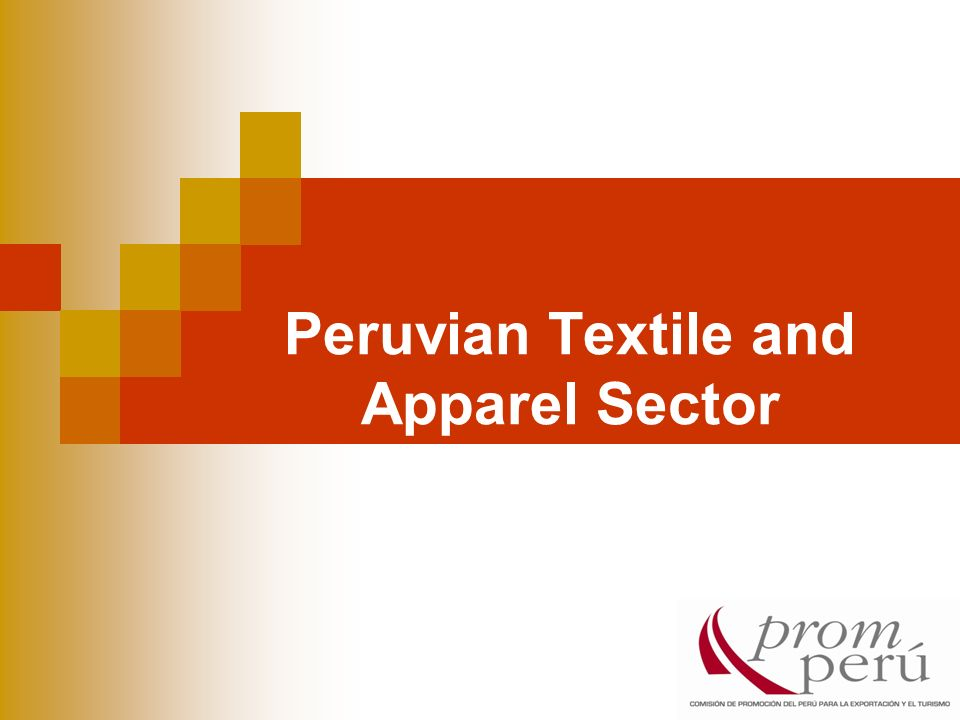 Peruvian Textile and Apparel Sector