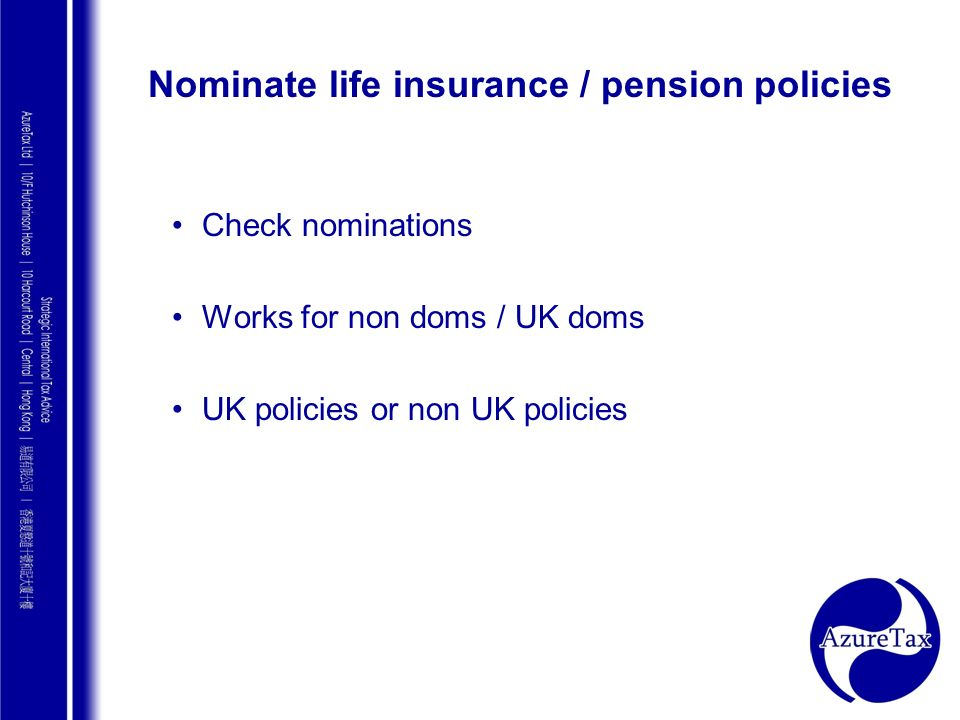 Nominate life insurance / pension policies