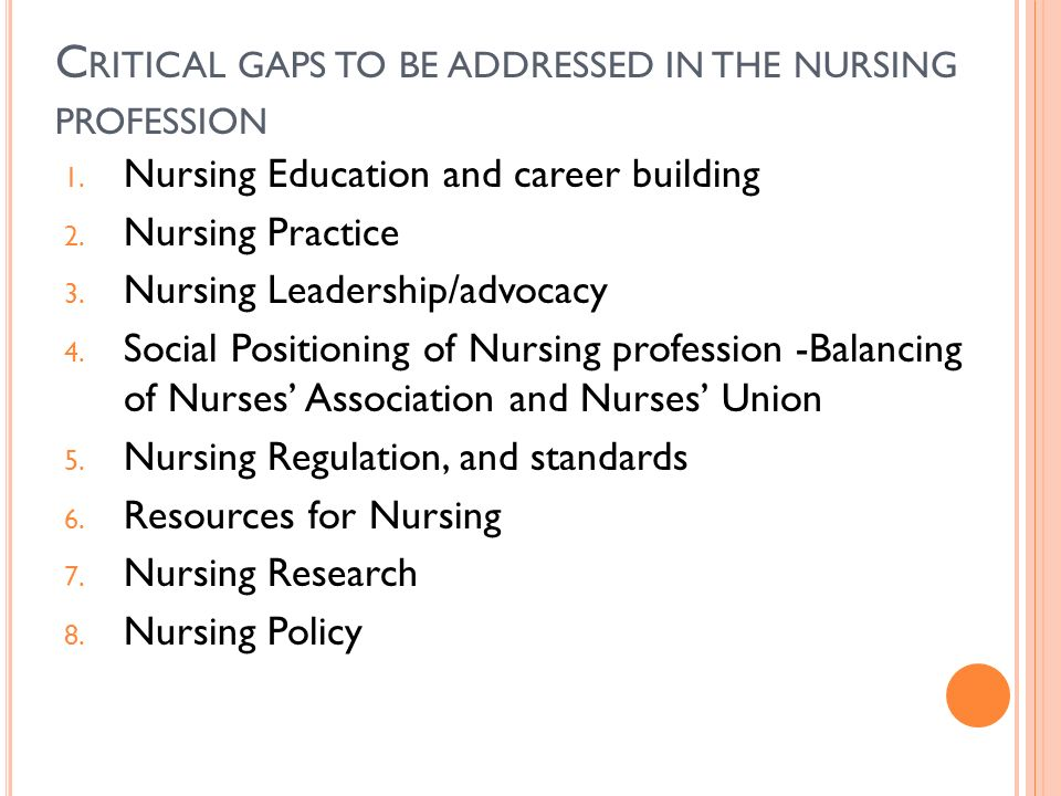Critical gaps to be addressed in the nursing profession