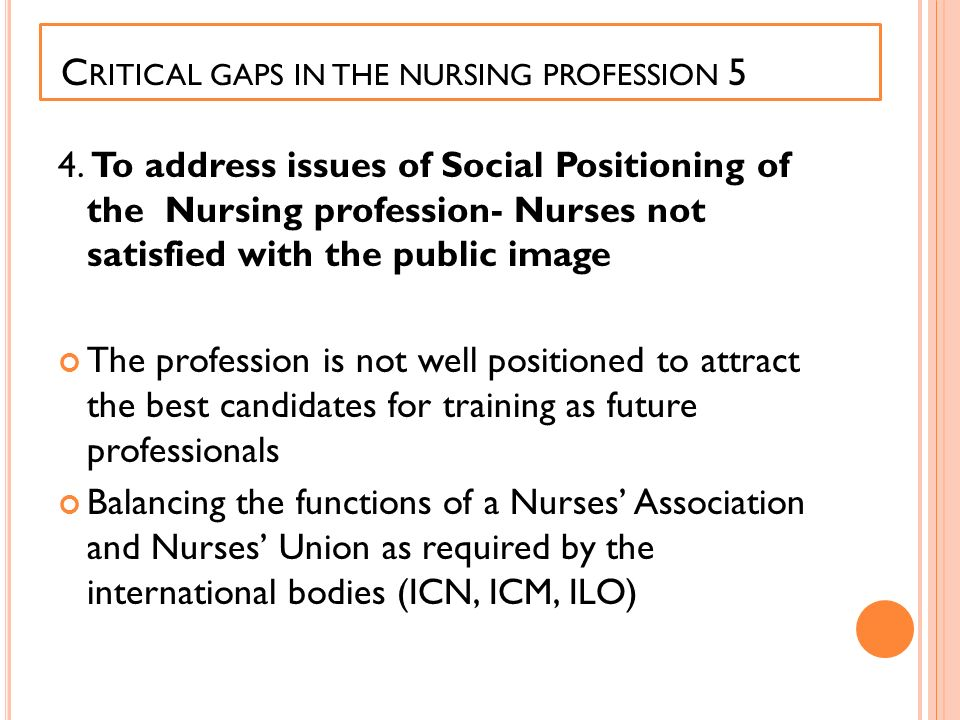 Critical gaps in the nursing profession 5