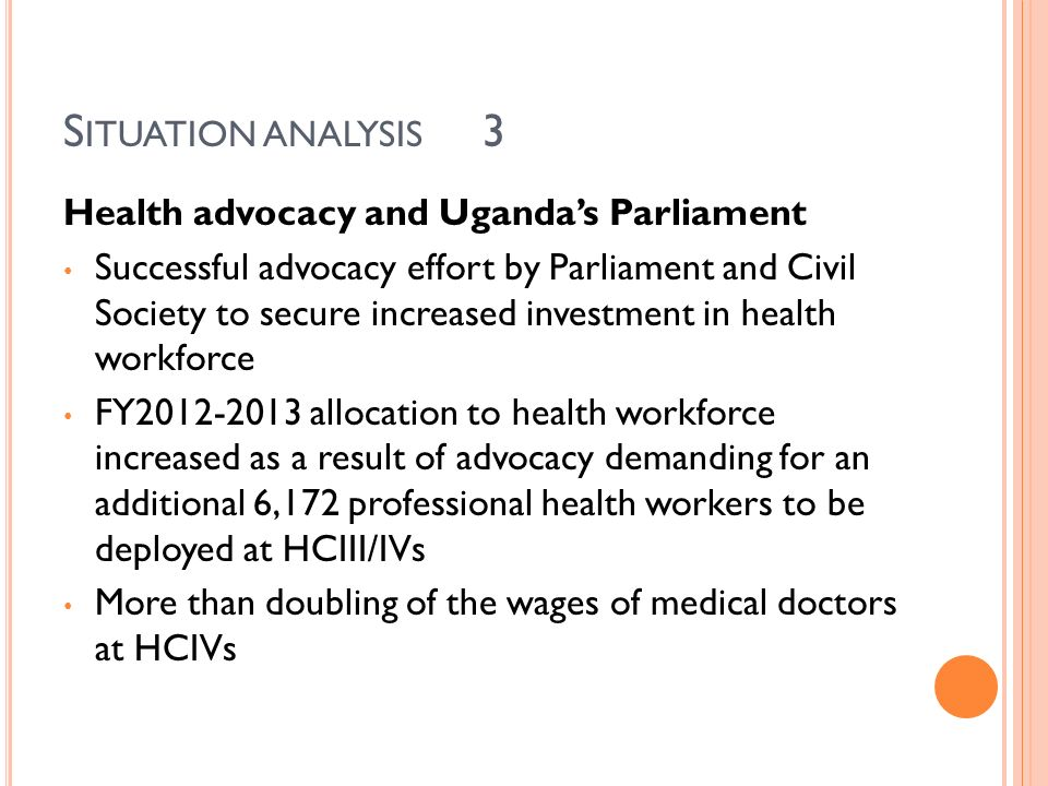 Situation analysis 3 Health advocacy and Uganda's Parliament