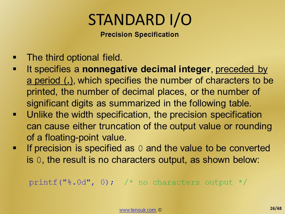 STANDARD I/O The third optional field.
