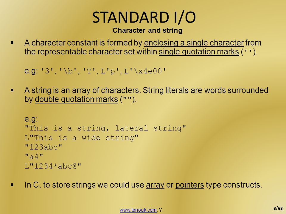 STANDARD I/O Character and string.