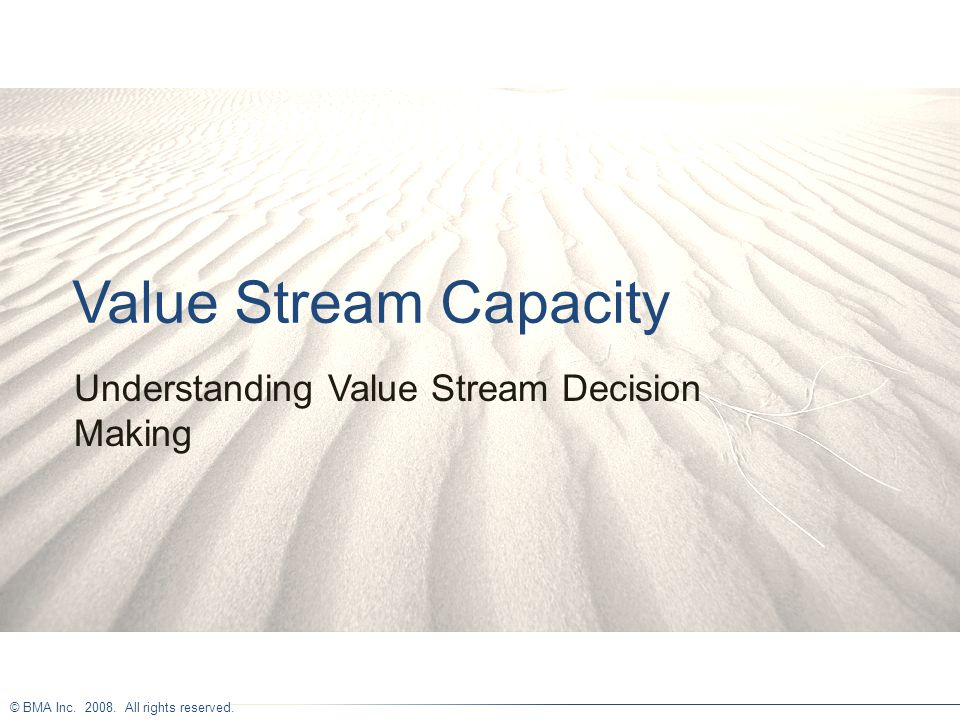 Understanding Value Stream Decision Making