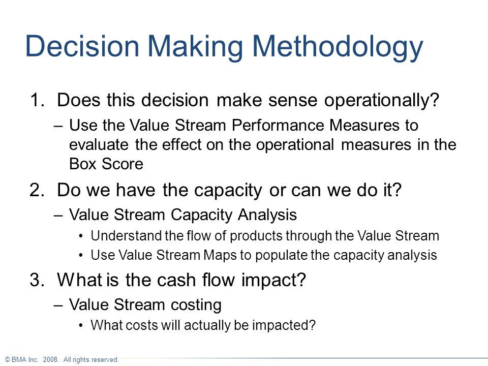 Decision Making Methodology