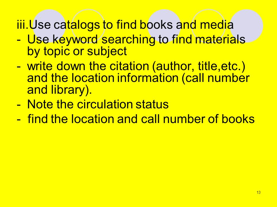 iii.Use catalogs to find books and media