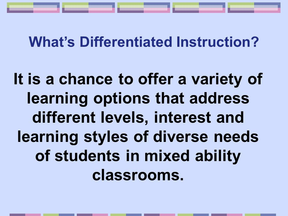 We Differentiate Math Instruction Ppt Download