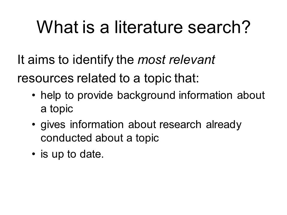 What is a literature search