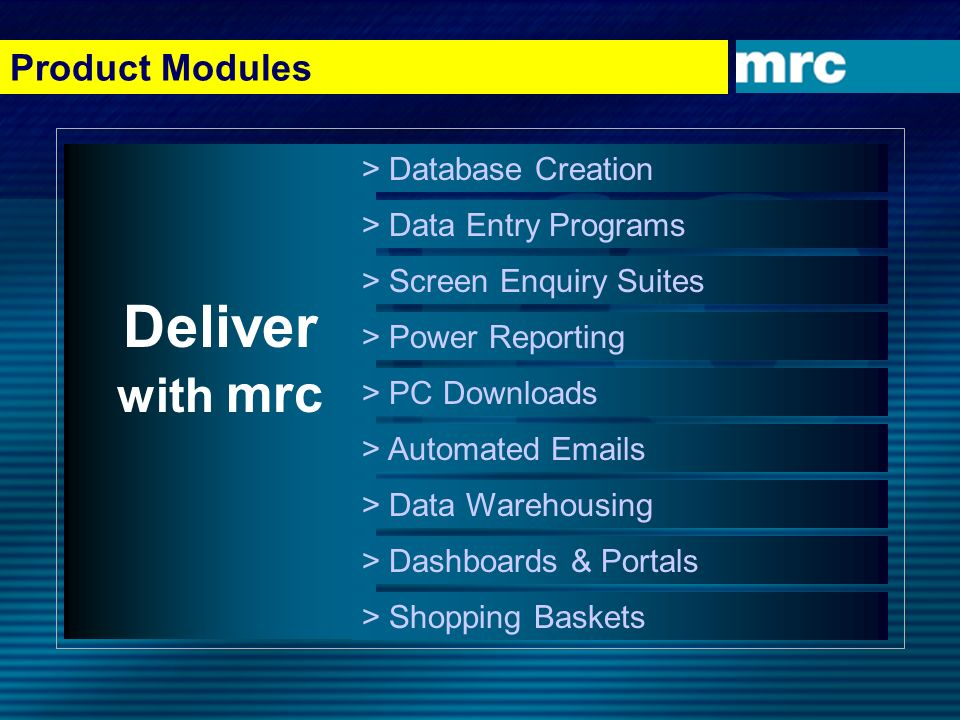 Deliver with mrc Product Modules > Database Creation