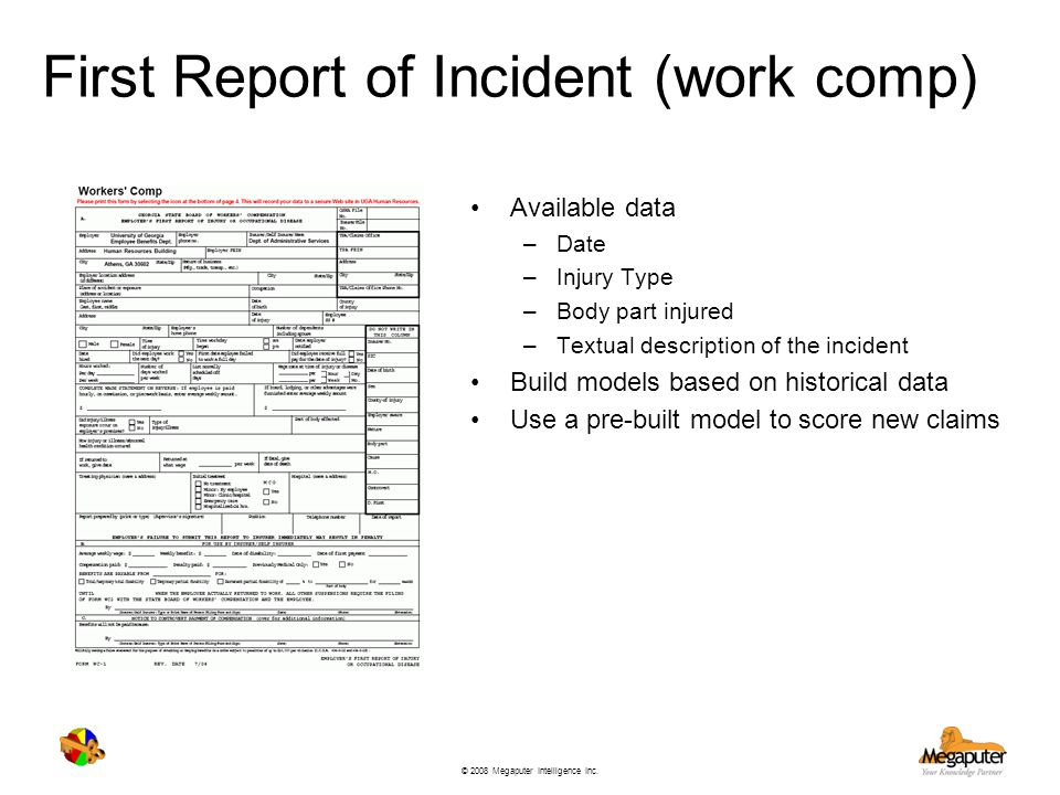 First Report of Incident (work comp)