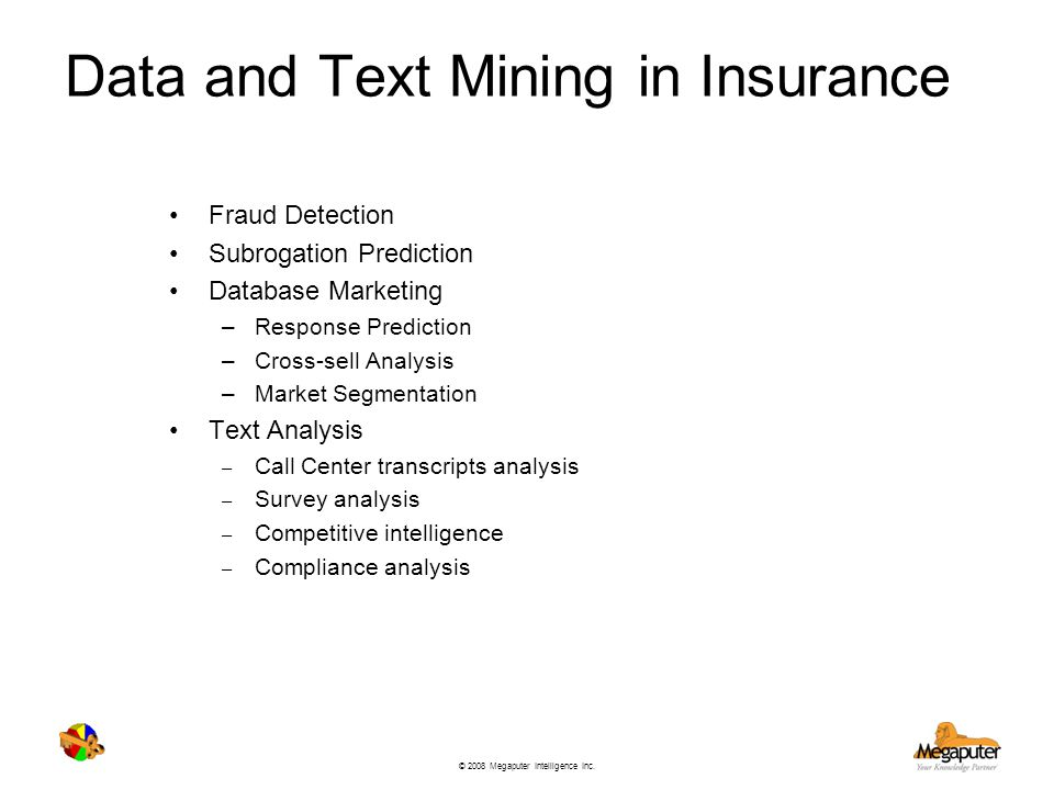 Data and Text Mining in Insurance