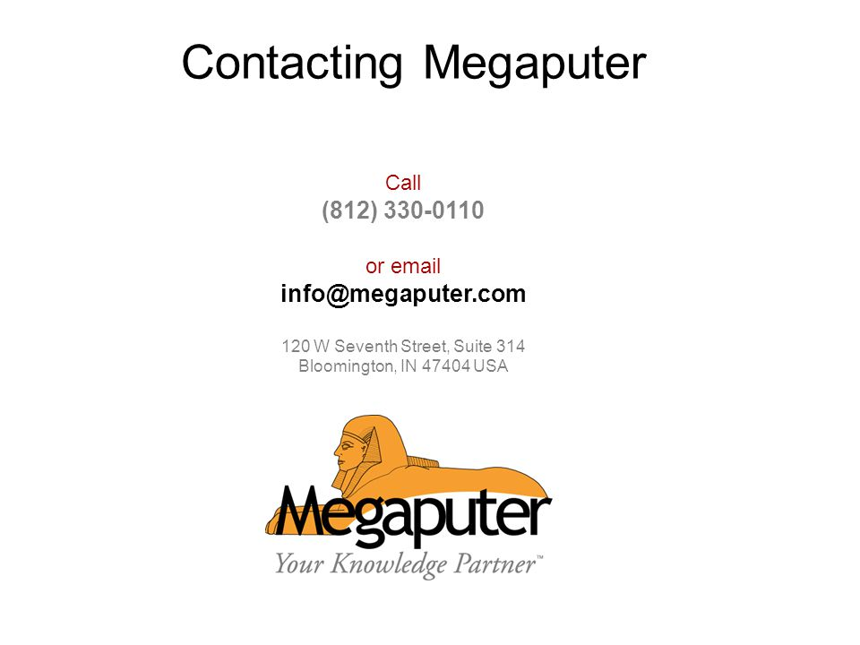 Contacting Megaputer (812) Call or