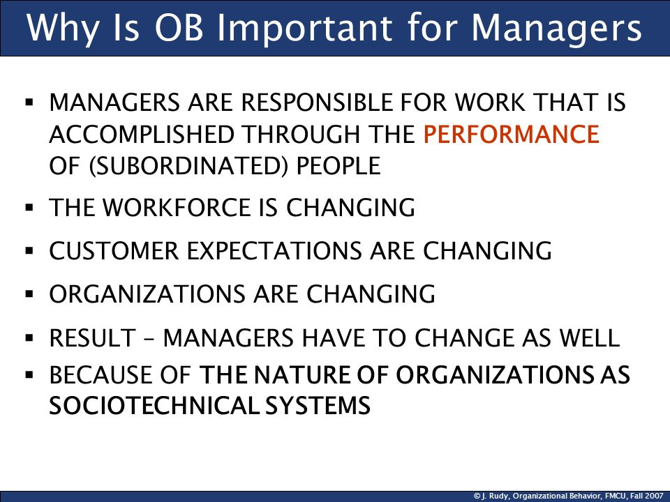 Why Is OB Important for Managers