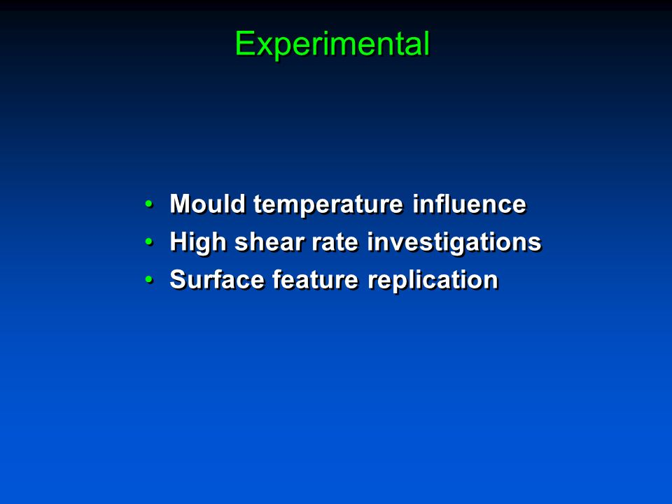 Experimental Mould temperature influence