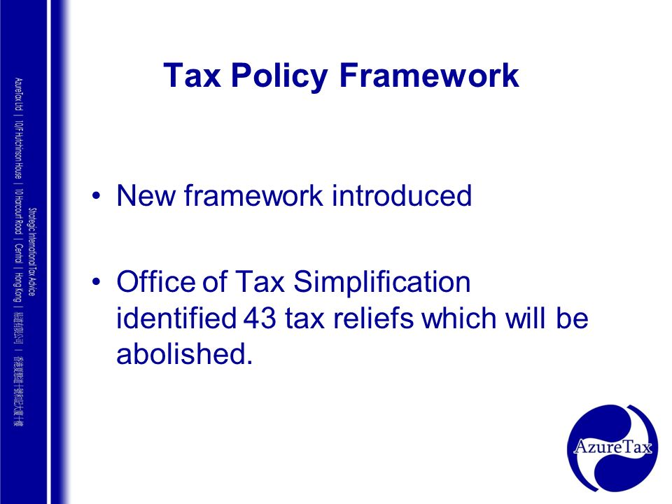 Tax Policy Framework New framework introduced