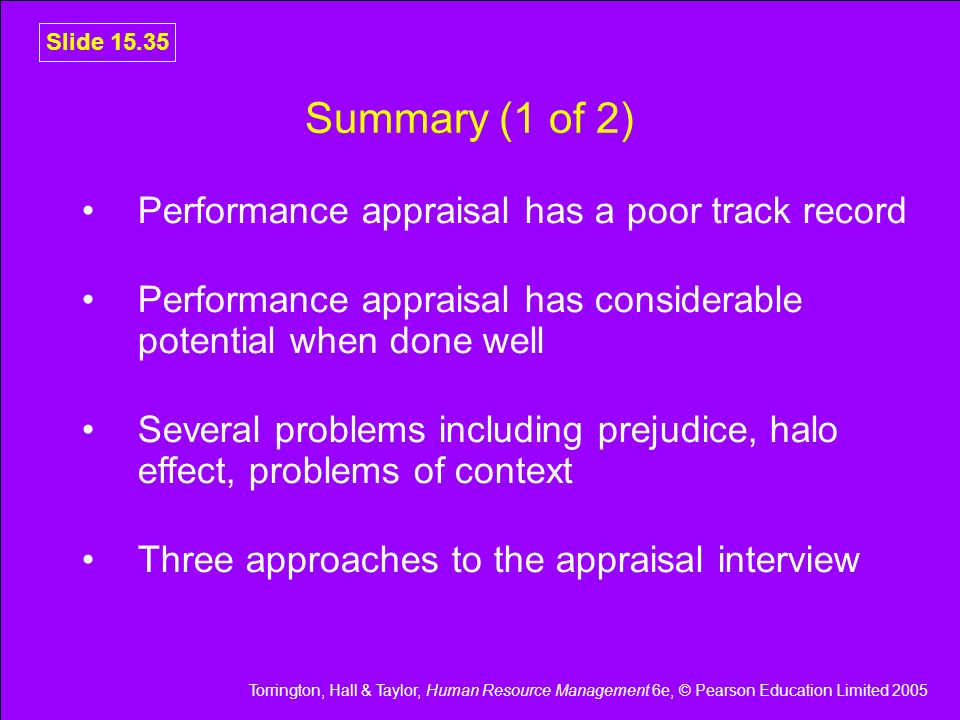 Summary (1 of 2) Performance appraisal has a poor track record