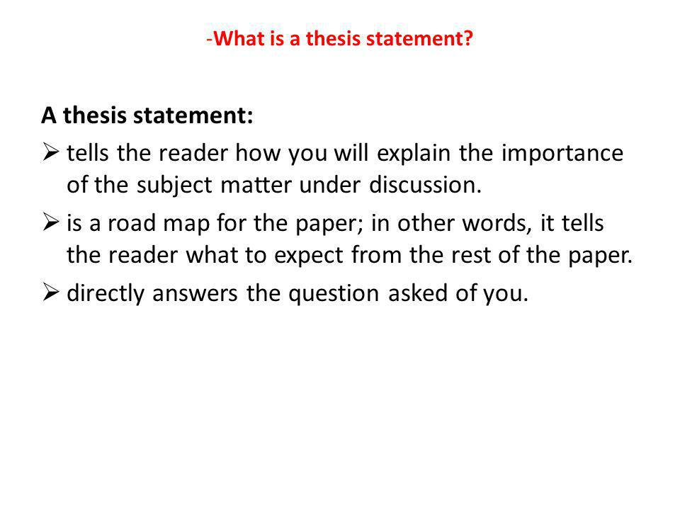 -What is a thesis statement
