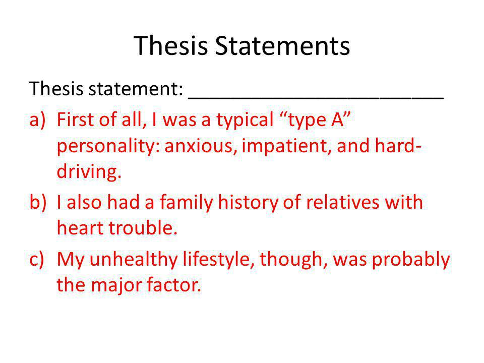 Thesis Statements Thesis statement: ________________________