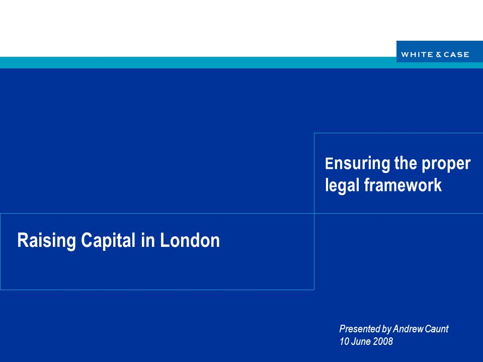 Raising Capital in London