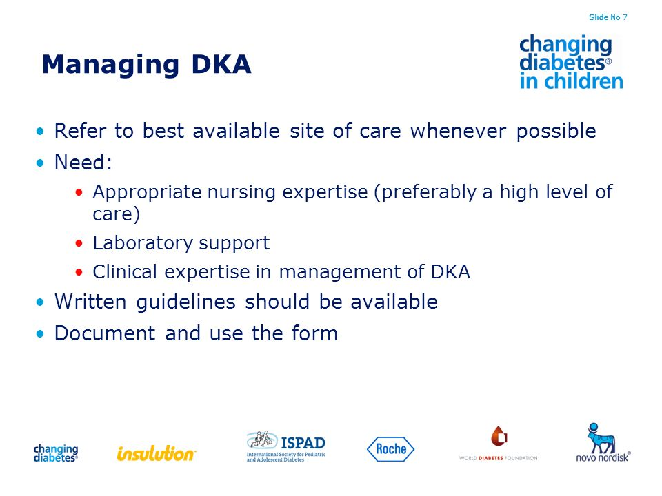 Managing DKA Refer to best available site of care whenever possible