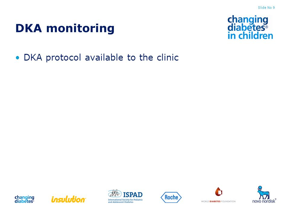 DKA monitoring DKA protocol available to the clinic