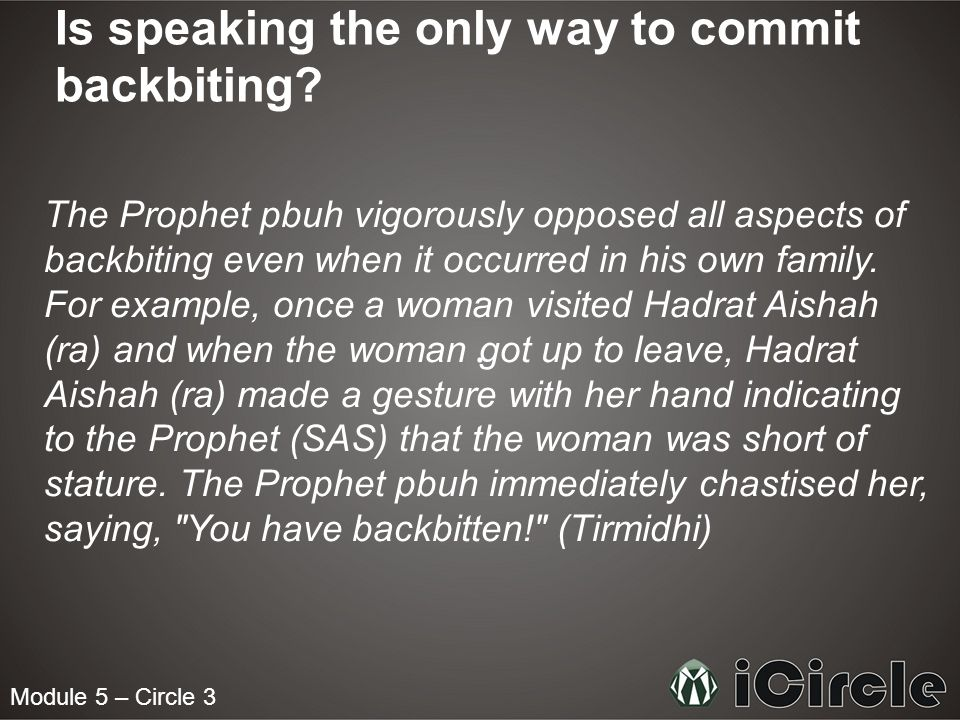 Is speaking the only way to commit backbiting