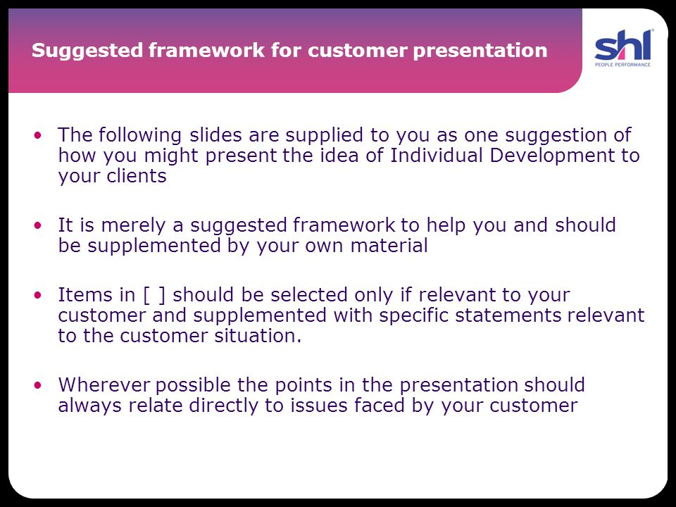 Suggested framework for customer presentation