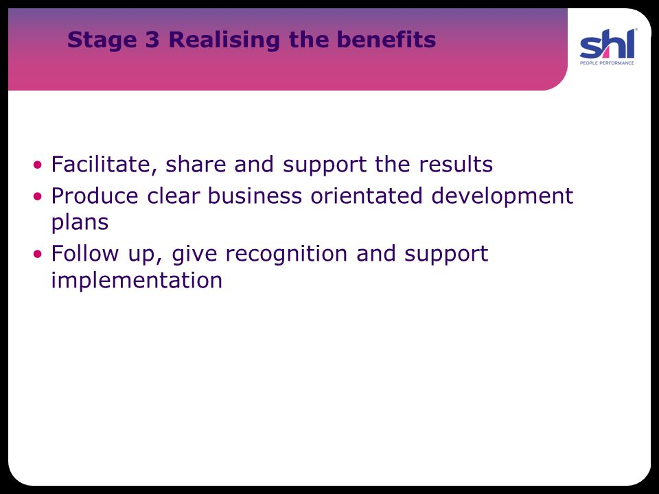 Stage 3 Realising the benefits