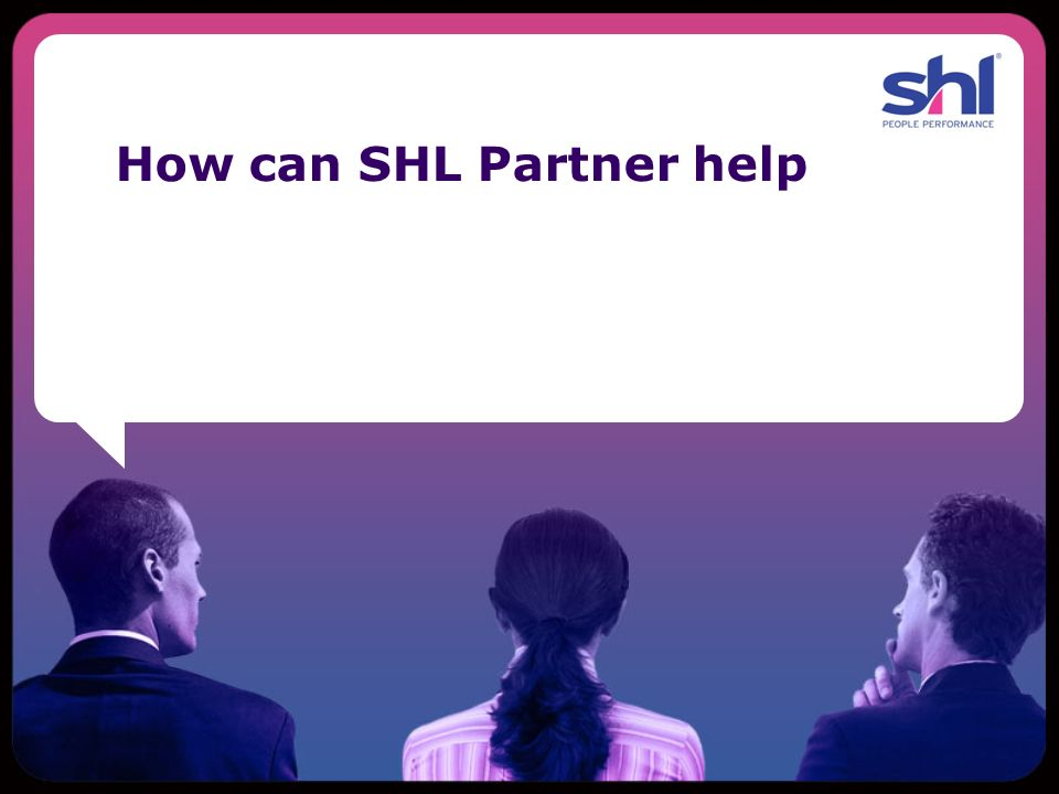 How can SHL Partner help