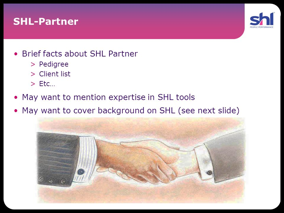 SHL-Partner Brief facts about SHL Partner