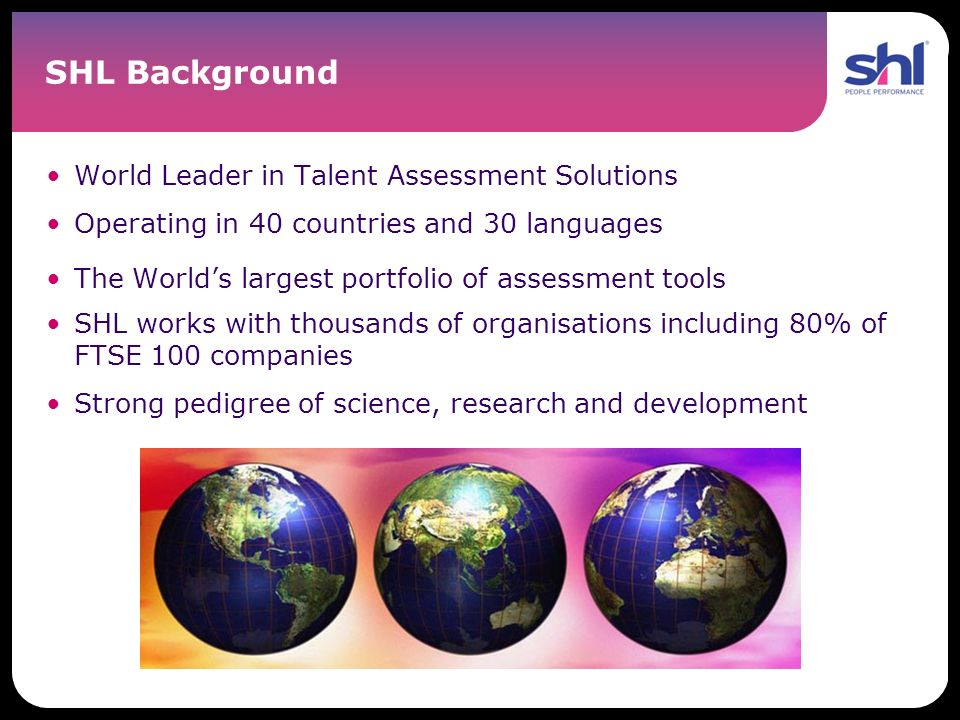 SHL Background World Leader in Talent Assessment Solutions