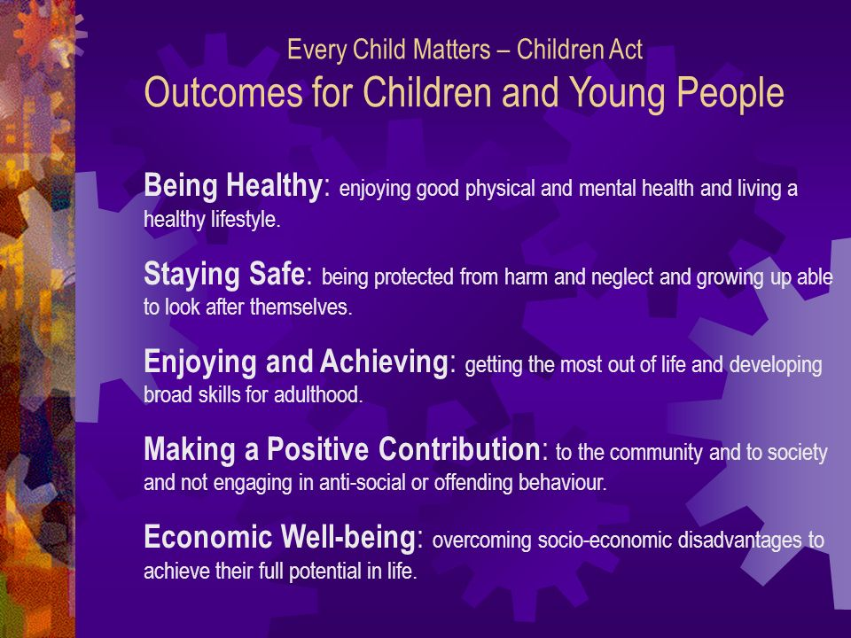 Every Child Matters – Children Act Outcomes for Children and Young People