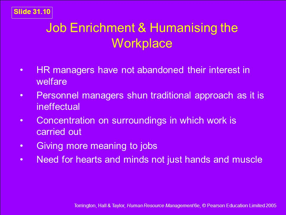 Job Enrichment & Humanising the Workplace