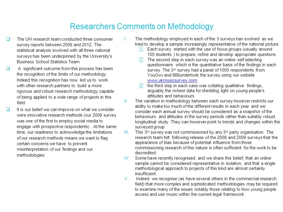 Researchers Comments on Methodology