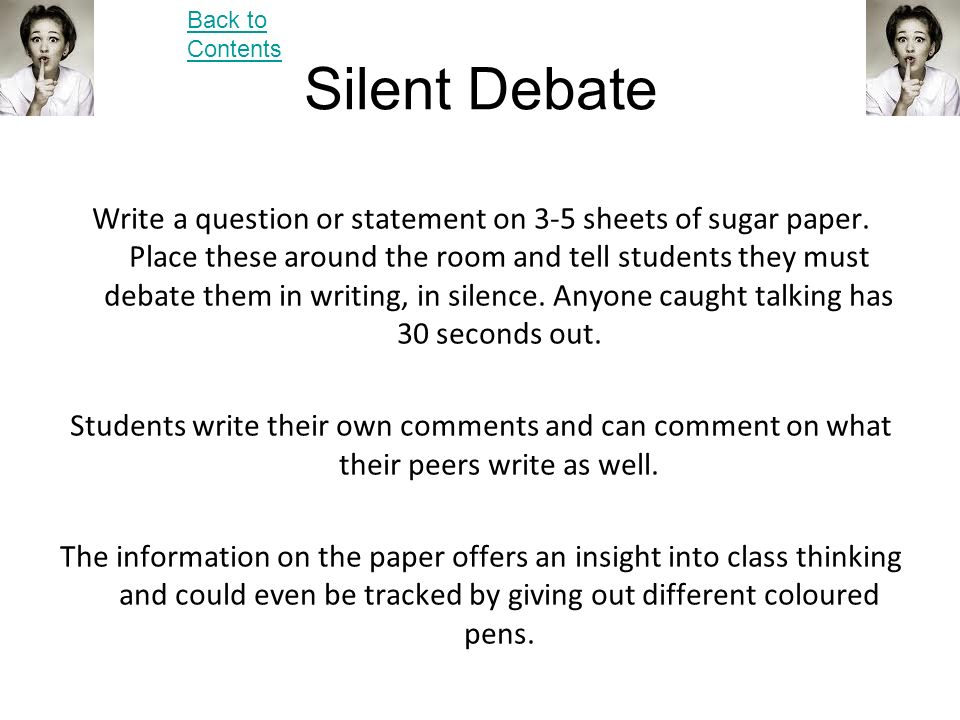 Back to Contents Silent Debate.