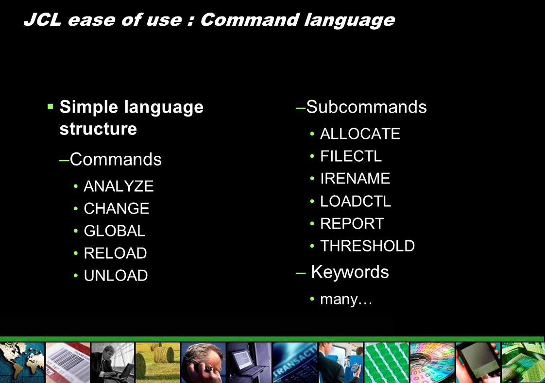 JCL ease of use : Command language