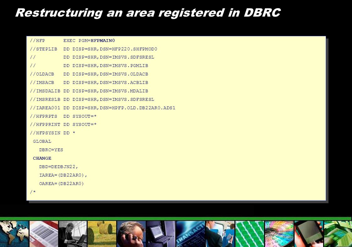 Restructuring an area registered in DBRC
