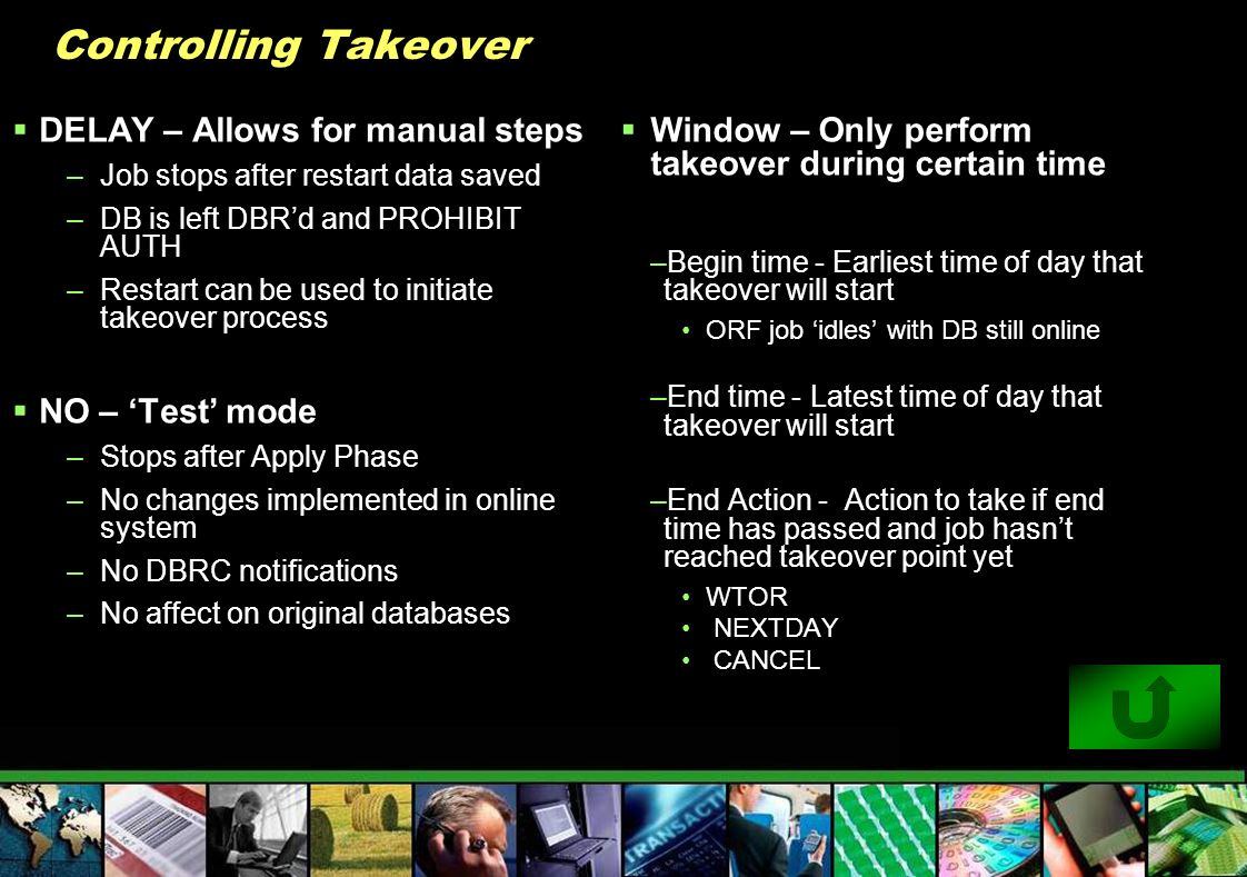 Controlling Takeover DELAY – Allows for manual steps NO – 'Test' mode