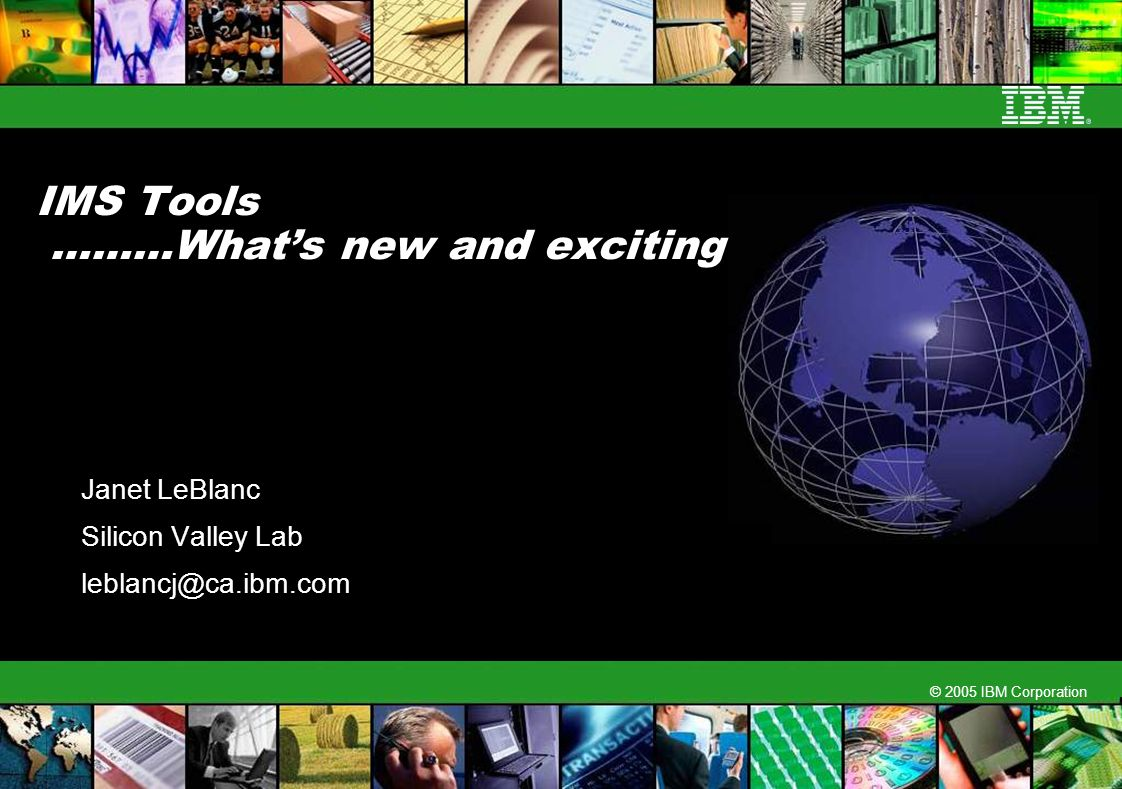 IMS Tools ………What's new and exciting