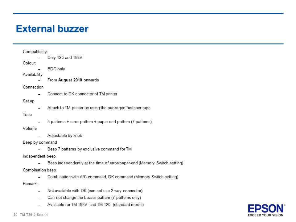 External buzzer Compatibility: Only T20 and T88V Colour: EDG only