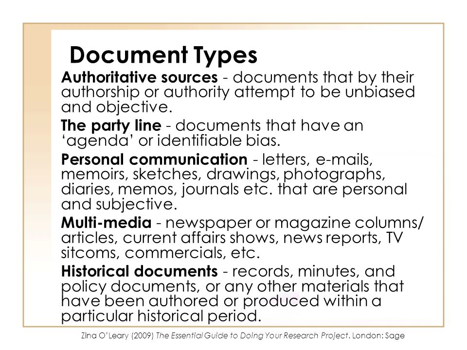 Document Types Authoritative sources - documents that by their authorship or authority attempt to be unbiased and objective.
