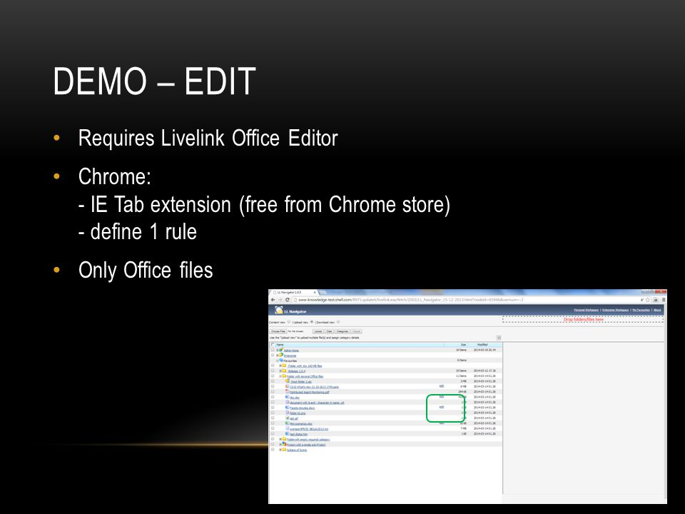 Demo – edit Requires Livelink Office Editor